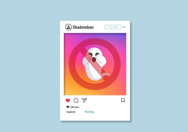 Shadowban no Instagram: O que é e como evitá-lo 4