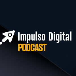 Podcast Impulso Digital